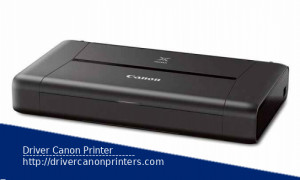 Canon Pixma IP110 Driver For Windows and Mac